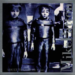 Albumcover Mike Patton - Adult Themes For Voice