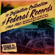 Albumcover Various Artists - Reggae Anthology: The Definitive Collection of Federal Records (1964-1982)