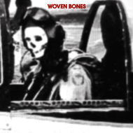 Woven Bones - I've Gotta Get B/W Hey Kid