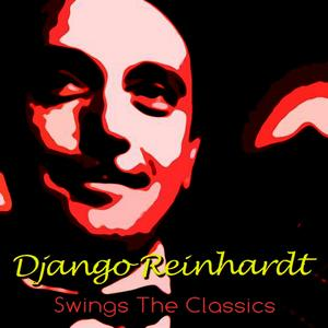 Django Reinhardt Swings The Classics