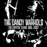 Albumcover The Dandy Warhols - The Capitol Years: 1995-2007
