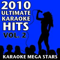 2010 Ultimate Karaoke Hits Vol. 2