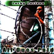 Albumcover Lucky Luciano - All Dues Paid