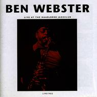 Ben Webster - Live at the Haarlemse Jazzclub