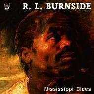 Albumcover R.L. Burnside - Mississippi Blues