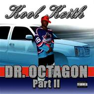 Albumcover Kool Keith - Dr. Octagon Part 2