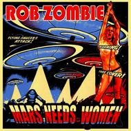 Albumcover Rob Zombie - Mars Needs Women
