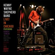 Albumcover Kenny Wayne Shepherd - LIVE! In Chicago