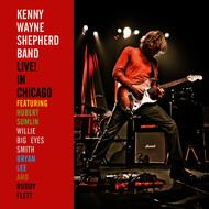 Kenny Wayne Shepherd - LIVE! In Chicago (Special Edition)