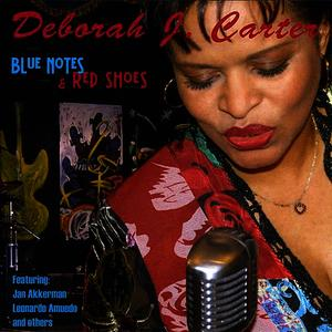 Albumcover Deborah J. Carter - Blue Notes & Red Shoes