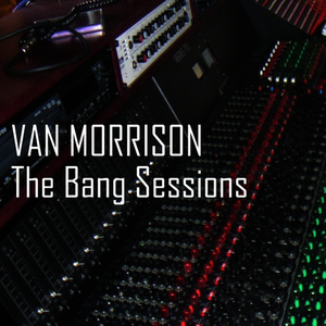Albumcover Van Morrison - The Bang Sessions