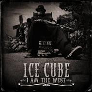 Albumcover Ice Cube - I Am The West