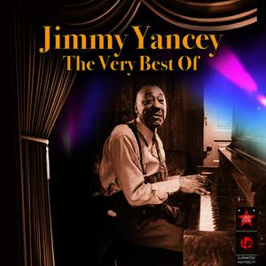Albumcover Jimmy Yancey - The Very Best Of