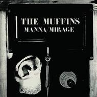 Albumcover The Muffins - Manna / Mirage