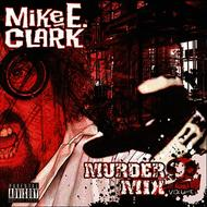 Albumcover Mike E. Clark - Mike E. Clark's Psychopathic Murder Mix Vol. 2