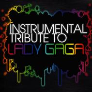 Cover All Stars - Lady Gaga Instrumental Tribute