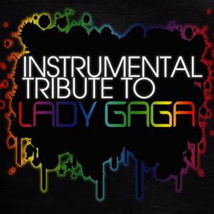 Albumcover Cover All Stars - Lady Gaga Instrumental Tribute