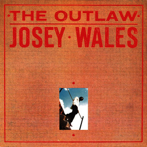 Albumcover Josey Wales - The Outlaw