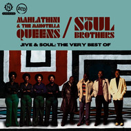 Albumcover The Mahotella Queens - Jive & Soul: The Very Best Of