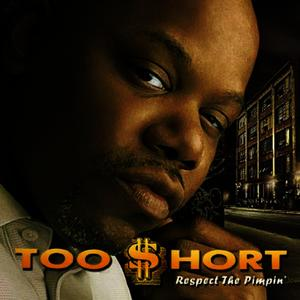 Albumcover Too $hort - Respect the Pimpin'