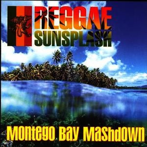 Albumcover Various Artists - Reggae Sunsplash: Montego Bay Mashdown