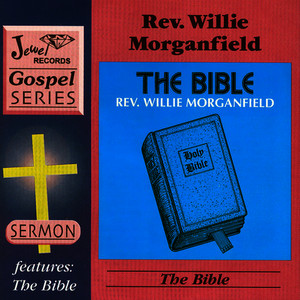 Albumcover Rev. Willie Morganfield - The All-Powerful Name