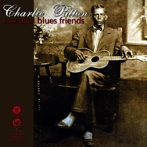 Albumcover Charley Patton - Essential Blues Friends