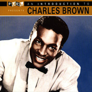 Charles Brown - An Introduction To Charles Brown