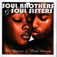 Various Artists - Soul Brothers and Sisters-Hit Grooves and Funk Hits