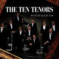 Albumcover The Ten Tenors - Nostalgica