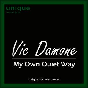 Albumcover Vic Damone - My Own Quiet Way