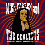 The Deviants / Mick Farren - The Deviants 3 - Mona The Carniverous Circus