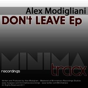Albumcover Alex Modigliani - Don't Leave Ep