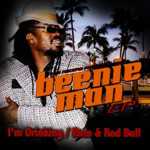 Albumcover Beenie Man - I'm Drinking / Rum & Red Bull