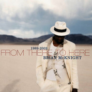 Albumcover Brian McKnight - 1989-2002 From There To Here