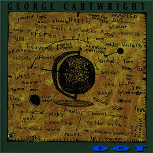 Albumcover George Cartwright - Dot