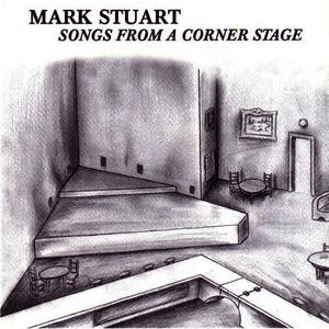 Albumcover Mark Stuart - Songs From A Corner Stage