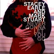 Albumcover Stacey Earle and Mark Stuart - Never Gonna Let You Go