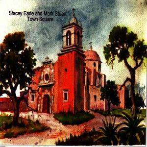 Albumcover Stacey Earle and Mark Stuart - Town Square