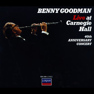 Albumcover Benny Goodman - Live At Carnegie Hall: 40th Anniversary Concert