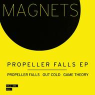 MAGNETS - Propeller Falls EP