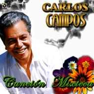 Carlos Campos - Cancion Mixteca