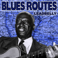 Albumcover Leadbelly - Blues Routes - Leadbelly