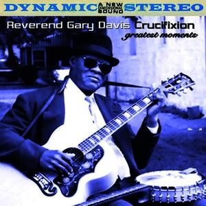 Albumcover Reverend Gary Davis - Crucifixion - Greatest Moments
