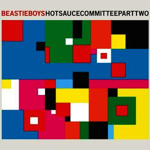 Albumcover Beastie Boys - Hot Sauce Committee Part Two