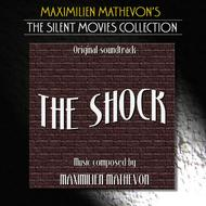 Albumcover Maximilien Mathevon - The Silent Movies Collection - The Shock