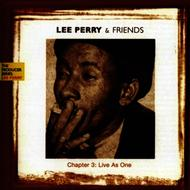 Albumcover Various Artists - Lee Perry And Friends - Chapter 3: Live As One