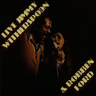 Jimmy Witherspoon / Robben Ford - Live: Jimmy Witherspoon & Robben Ford (Live at The Ash Grove/ 1976)