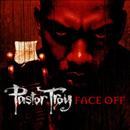 Albumcover Pastor Troy - Face Off
