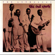 Albumcover THE INK SPOTS - The Anthology